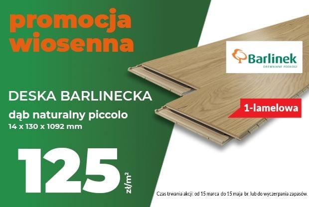 Ciepło naturalnego drewna – 1-lamelowa deska barlinecka w super cenie!
