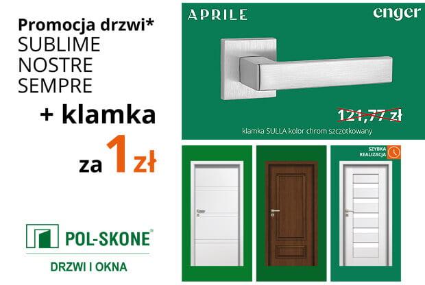 Do kolekcji drzwi z kolekcji SUBLIME, NOSTRE i SEMPRE dodajemy klamkę Aprile Enger za 1 zł!
